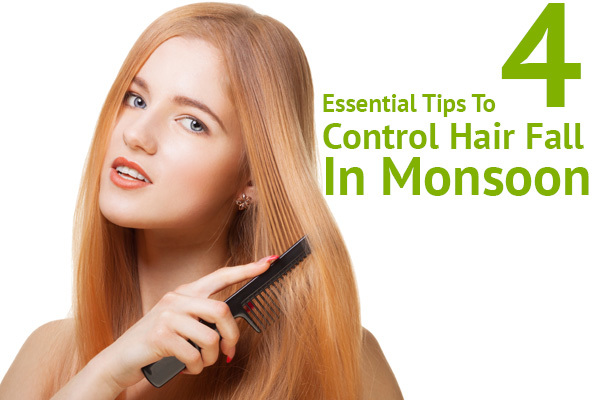 control hair fall this monsoon