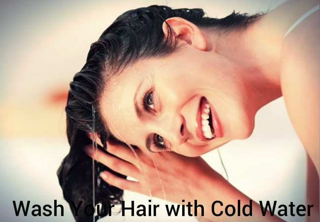 Wash Your Hair with Cold Water